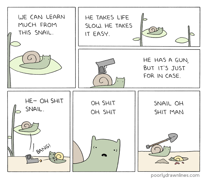 http://poorlydrawnlines.com/wp-content/uploads/2015/02/learn-from-snail.png