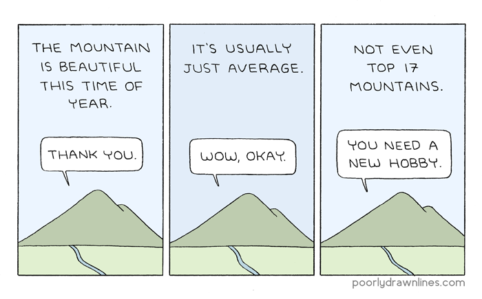 http://poorlydrawnlines.com/wp-content/uploads/2016/10/beautiful-mountain.png